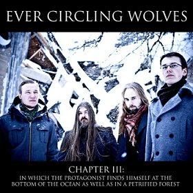 Ever Circling Wolves - Chapter III: In Which the Protagonist Finds Himself at the Bottom of the Ocean as well as in a Petrified Forest