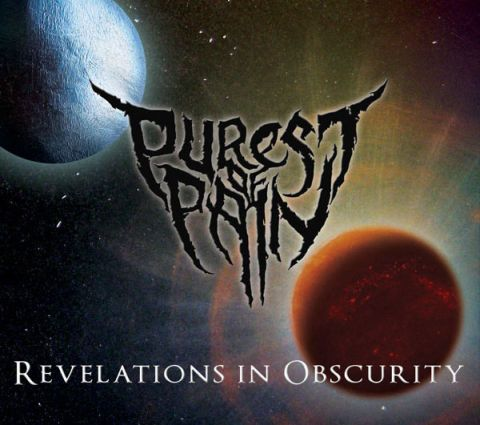Purest of Pain - Revelations in Obscurity