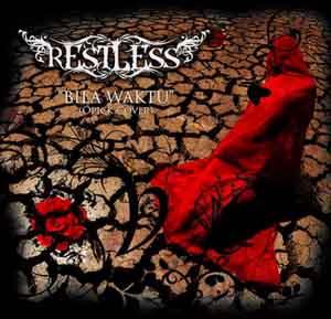 Restless - Bila Waktu