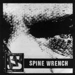 Spine Wrench - Spite Junkie