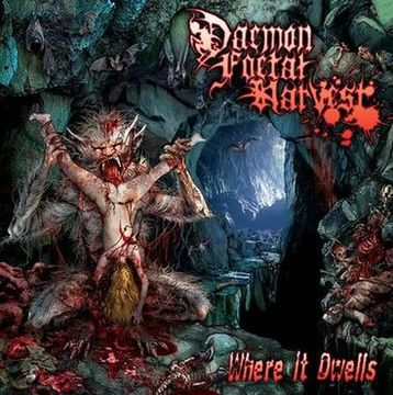 Daemon Foetal Harvest - Where It Dwells