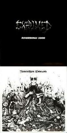 Exhumed / Sanitys Dawn - Recordings 2000
