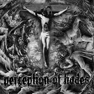 Perception of Hades - Perception of Hades