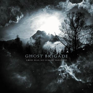 Cover of Ghost Brigade - Until Fear No Longer Defines Us