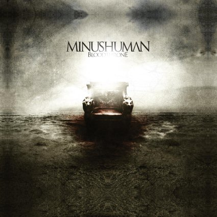Minushuman - Bloodthrone
