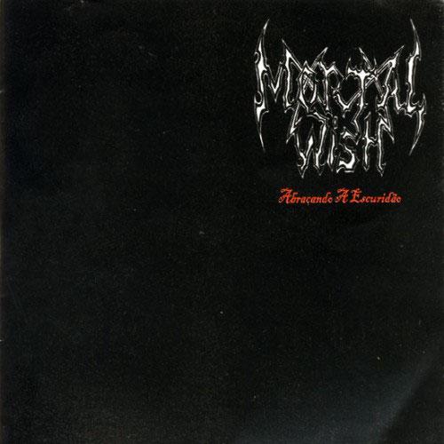 Mortal Wish - Abraçando a Escuridão