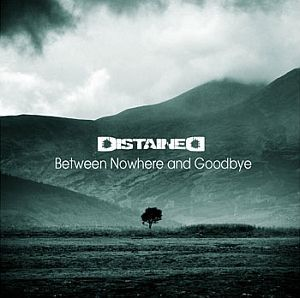 Distained - Between Nowhere and Goodbye