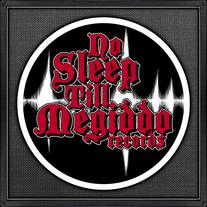 No Sleep till Megiddo Records