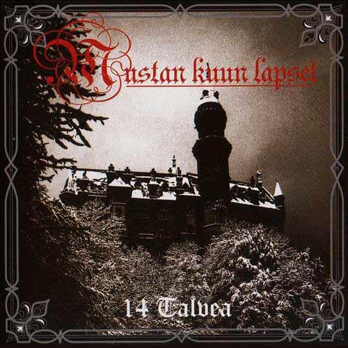 Mustan Kuun Lapset - 14 Talvea - Mustan kuun lauluja 1993-2007