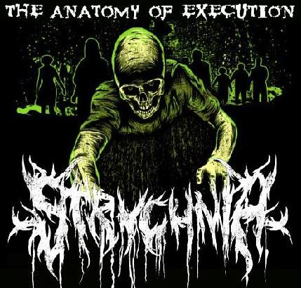 Strychnia - The Anatomy of Execution