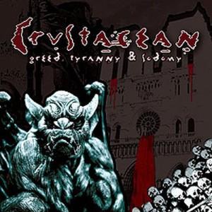 Crustacean - Greed, Tyranny and Sodomy