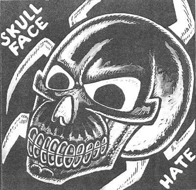Skullface - Hate