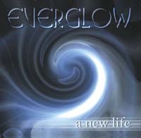 Everglow - A New Life