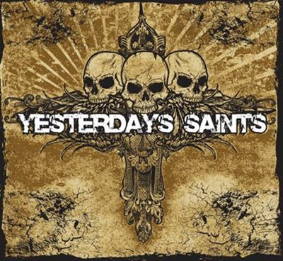 Yesterdays Saints - Yesterdays Saints