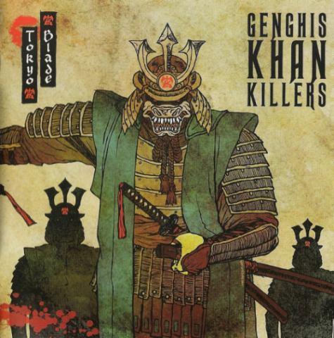 Tokyo Blade - Genghis Khan Killers