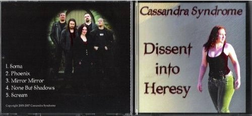 Cassandra Syndrome - Dissent into Heresy