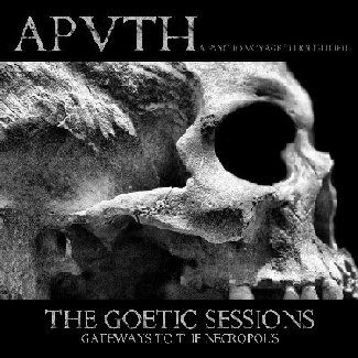 APVTH - The Goetic Sessions: Gateways to the Necropolis