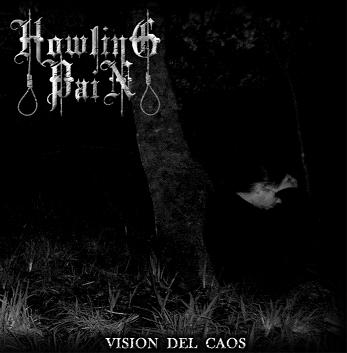 Howling Pain - Vision del caos