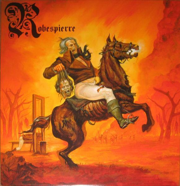 Robespierre - Die You Heathen, Die!