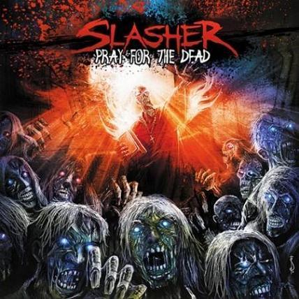 Slasher - Pray for the Dead