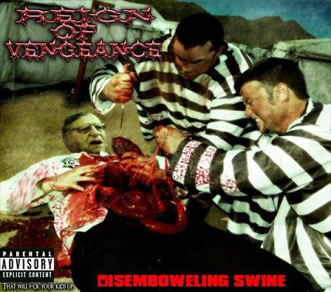 Reign of Vengeance - Disemboweling Swine