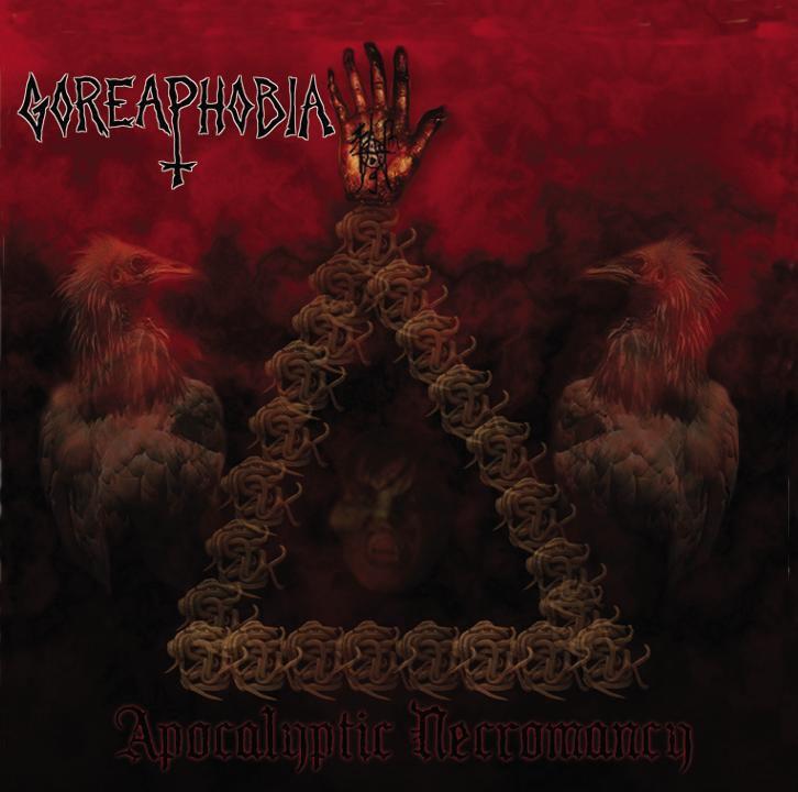 Goreaphobia - Apocalyptic Necromancy