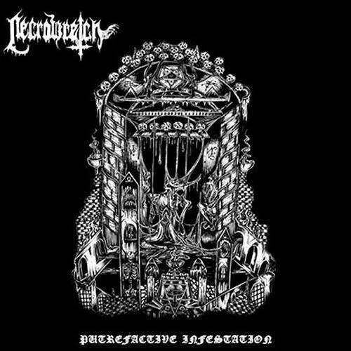 Necrowretch - Putrefactive Infestation