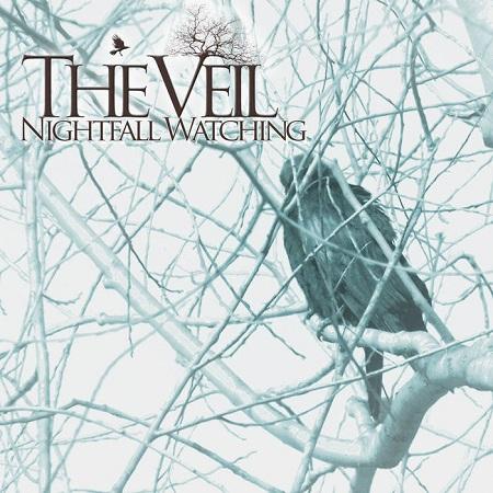 The Veil - Nightfall Watching