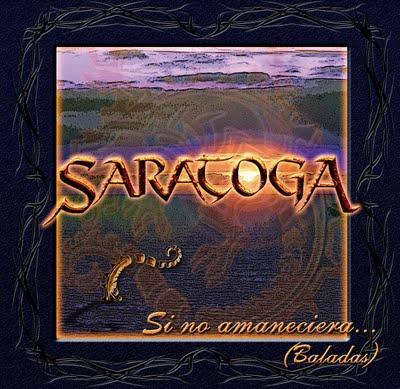 Saratoga - Si no amaneciera... (Baladas)