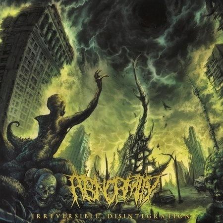 Abnormity - Irreversible Disintegration