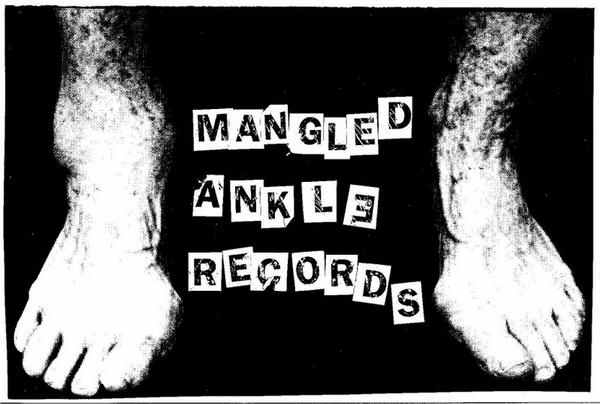 Mangled Ankle Records