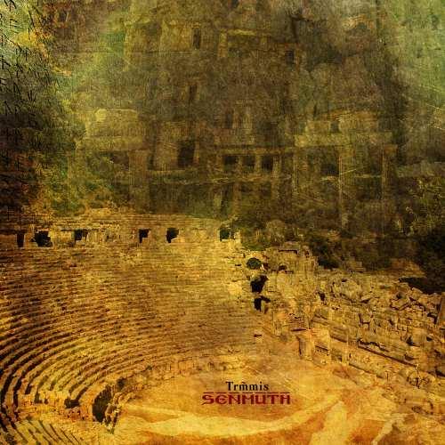 Senmuth - Trm̃mis