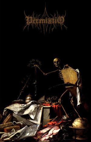 Permixtio - In Ictu Oculi / Finis Gloriae Mundi
