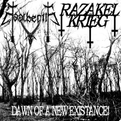 Baalberith / Razakel Krieg - Dawn of a New Existance