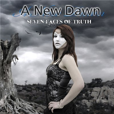 A New Dawn - Seven Faces of Truth