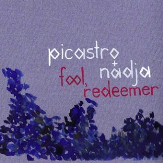 Nadja - Fool, Redeemer