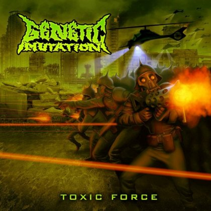 Genetic Mutation - Toxic Force