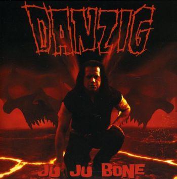 Danzig - Ju Ju Bone