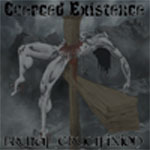 Coerced Existence - Brutal Crucifixion