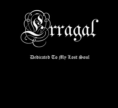 Erragal - Dedicated to My Lost Soul