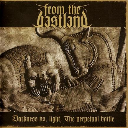 From the Vastland - Darkness vs. Light, the Perpetual Battle