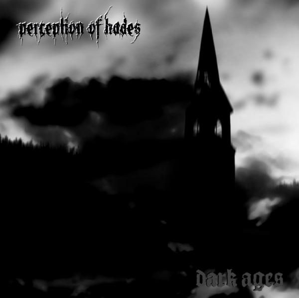 Perception of Hades - Dark Ages