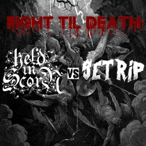 Held in Scorn - Fight til Death!: Held in Scorn vs Setrip