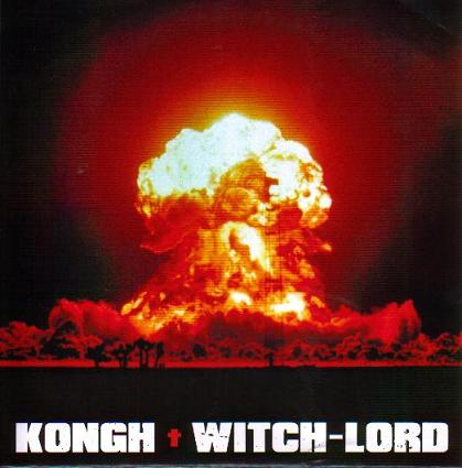 Kongh / Witch-Lord - Kongh / Witch-Lord