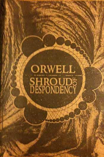 Shroud of Despondency / Orwell - Orwell / Shroud of Despondency