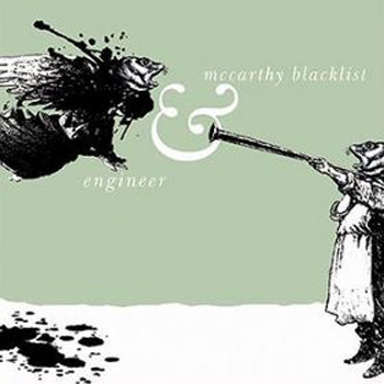Engineer - McCarthy Blacklist & Engineer