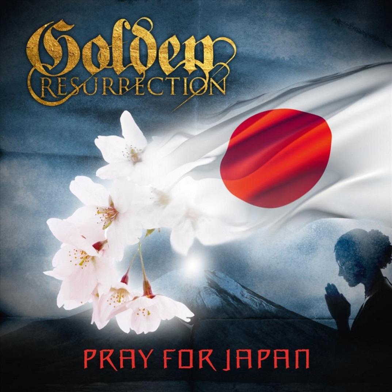 Golden Resurrection - Pray for Japan