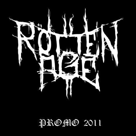 Rotten Age - Promo 2011
