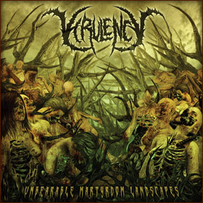 Virulency - Unbearable Martyrdom Landscapes