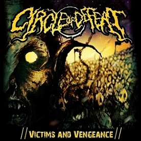 Circle of Defeat - Victims and Vengeance